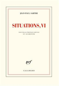 Situations. Volume 6, Mai 1958-octobre 1964