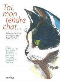 Toi, mon tendre chat...
