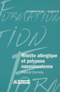 Rhinite allergique et polypose nasosinusienne