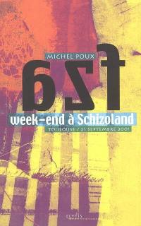 Week-end à Schizoland