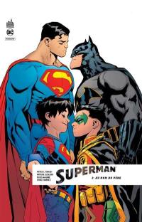 Superman rebirth. Volume 2, Au nom du père