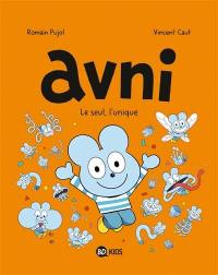 Avni. Volume 5, Le seul, l'unique