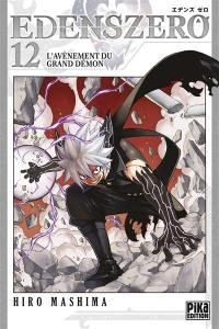Edens Zero. Volume 12, L'avènement du grand démon