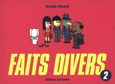 Faits divers. Volume 2,