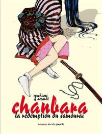 Chanbara. Volume 1, La rédemption du samouraï