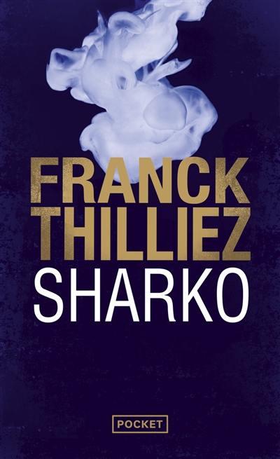 """Résultat de recherche d'images pour """"thilliez sharko pocket"""""""