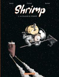 Shrimp. Volume 2, La couleur de l'éternité