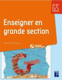 Enseigner en grande section