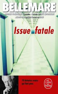 Issue fatale