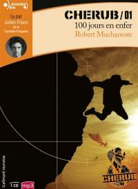 Cherub. Volume 1, 100 jours en enfer