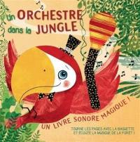 Un orchestre dans la jungle