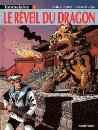 Tombelaine. Volume 1, Le réveil du dragon