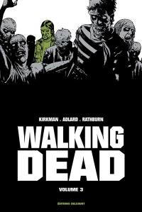 Walking dead. Volume 3,