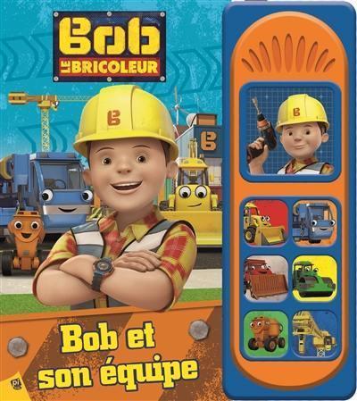 Livre Bob Le Bricoleur Pi Kids Editions