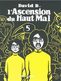 L'ascension du haut mal. Volume 5,