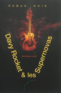 Davy Rocket & les Supernovas