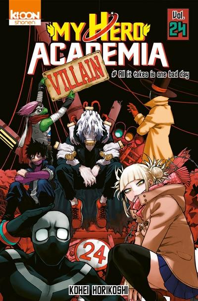 My hero academia. Volume 24, All it takes is one bad day