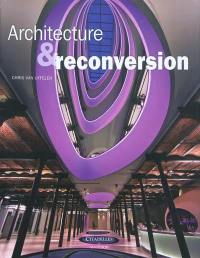 Architecture & reconversion