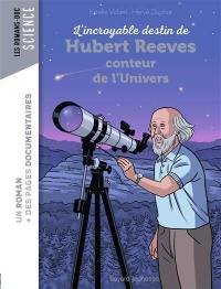 L'incroyable destin de Hubert Reeves, conteur de l'Univers