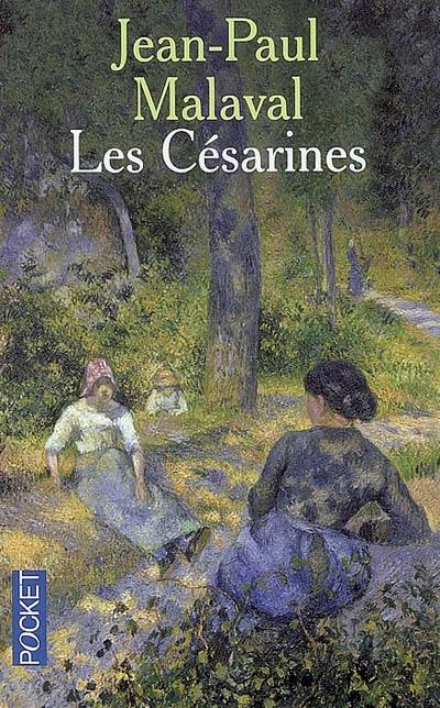 La tradition Albarède, Les Césarines