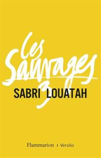 Les sauvages. Volume 3,
