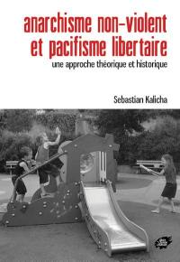 Anarchisme non-violent et pacifisme libertaire
