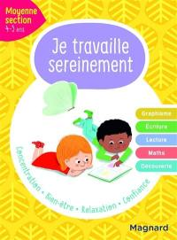 Je travaille sereinement, moyenne section, 4-5 ans
