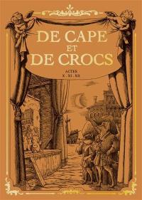 De cape et de crocs