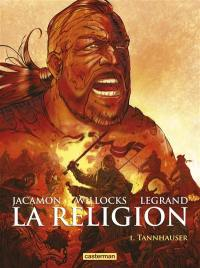 La religion. Volume 1, Tannhauser