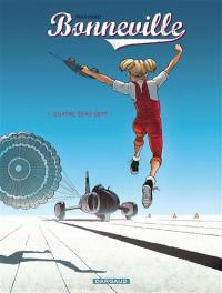 Bonneville. Volume 1, Quatre zéro sept !