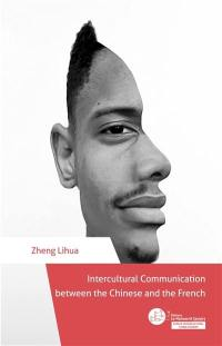 Intercultural communication between the Chinese and the French