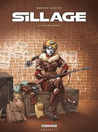 Sillage. Volume 3, Engrenages