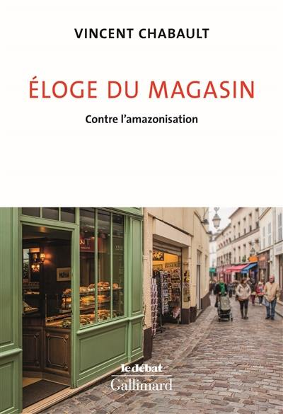 Eloge du magasin