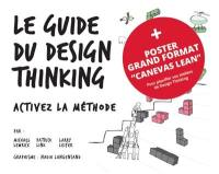 Le guide du design thinking + poster