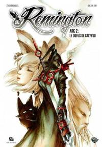 Remington. Volume 2, Le Dofus de Calypso