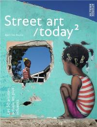 Street art today. Volume 2,