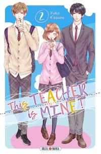This teacher is mine !. Volume 2,