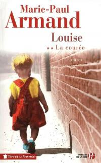 La courée. Volume 2, Louise