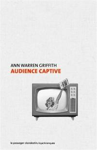 Audience captive