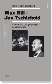 Max Bill, Jan Tschichold