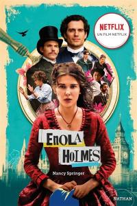Enola Holmes. Volume 1, La double disparition