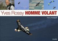 Yves Rossy, homme volant