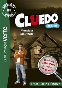 Cluedo. Volume 1, Monsieur Moutarde