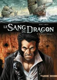 Le sang du dragon. Volume 9, In nomine... Satanas !