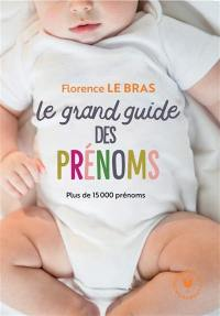 Le grand guide des prénoms
