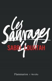 Les sauvages. Volume 4,