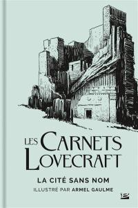 Les carnets Lovecraft