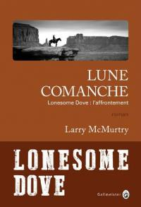 Lonesome Dove, Lune comanche