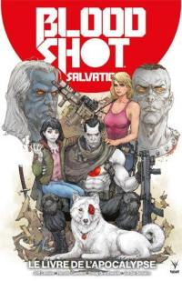Bloodshot salvation. Volume 2, Le livre de l'Apocalypse