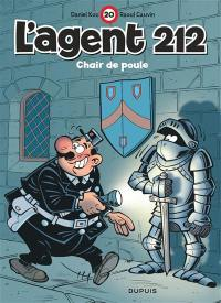 L'agent 212. Volume 20, Chair de poule